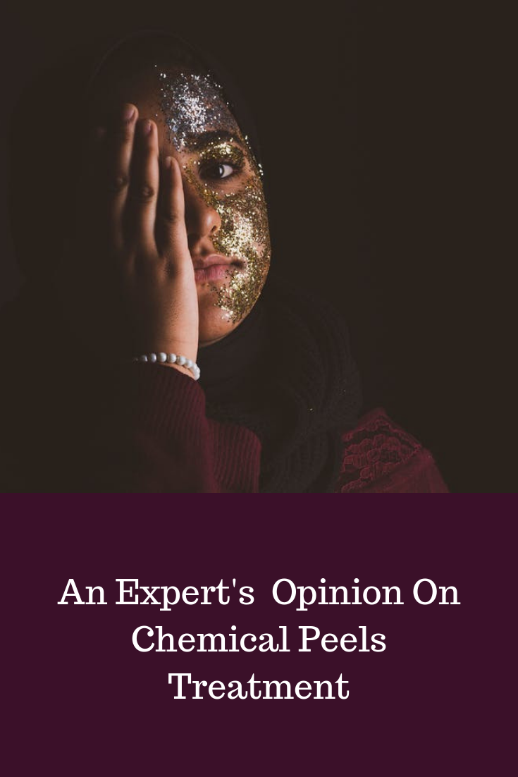 An Expert Opinion On Chemical Peels