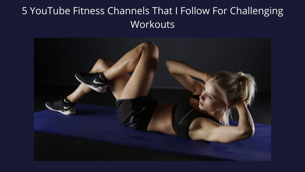 5 YouTube fitness channels