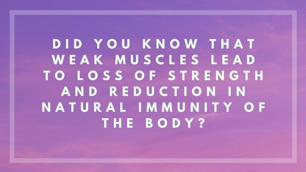 weak muscles